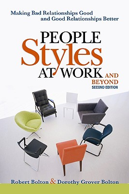 People Style at Work..and Beyond By Bolton, Robert/ Bolton, Dorothy Grover